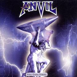 Anvil : Still Going Strong